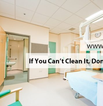 If You Can't Clean It, Don't Buy It!