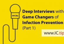 Deep Interviews with Game Changers of Infection Prevention