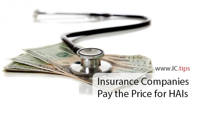 Insurance Companies Pay The Price For Hais Infectioncontrol Tips