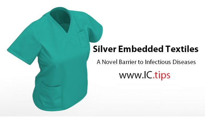 Silver Embedded Textiles: A Novel Barrier to Infectious Diseases